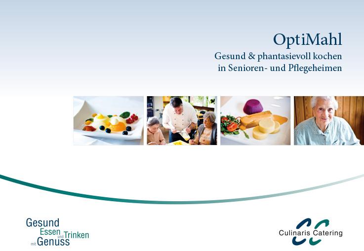 """Broschüre """"OptiMahl - Gesund & phantasievoll kochen in Senioren- und Pflegeheimen"""""""